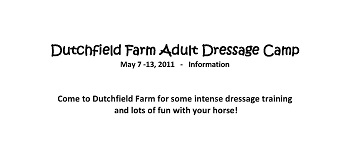 Dutchfield Farm Adult Dressage Camp NC